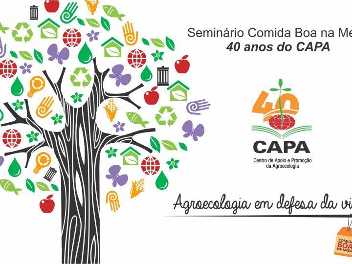 Seminário Comida Boa na Mesa marca os 40 anos do CAPA